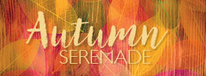 Autumn Serenade - 20 September 2020